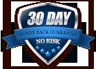 30 Day No Risk Money Guarantee