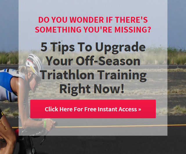 5 Tips to Upgrade Your Off-Season Triathlon Training Right Now!