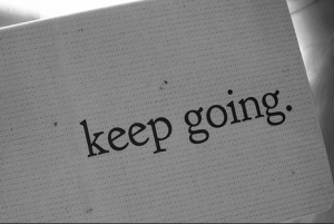 Keep On Keeping On!